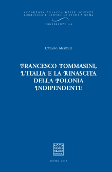 Francesco Tommasini. L'Italia e la rinascita della Polonia indipendente