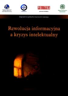 Rewolucja informacyjna a kryzys intelektualny