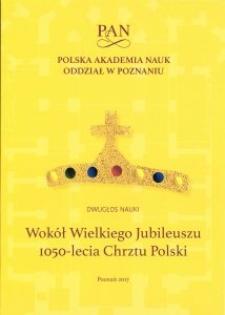 Wokół Wielkiego Jubileuszu 1050-lecia Chrztu Polski