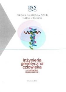 Inżynieria genetyczna człowieka – możliwości i ograniczenia