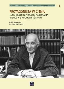 Protagonista w cieniu. Enno Meyer w procesie pojednania Niemców z Polakami i Żydami