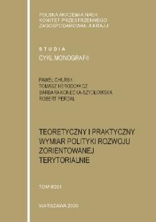 Teoretyczny i praktyczny wymiar polityki rozwoju zorientowanej terytorialnie